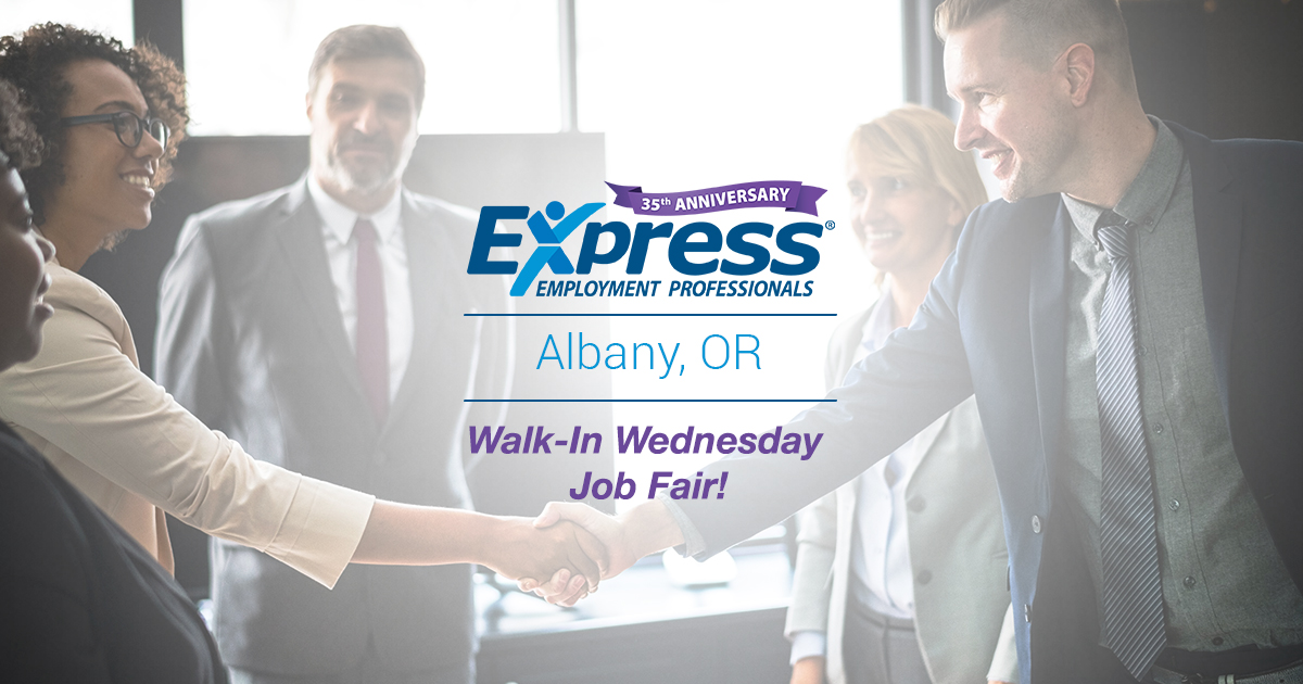 Walk-In Wednesday Job Fair in Albany, OR